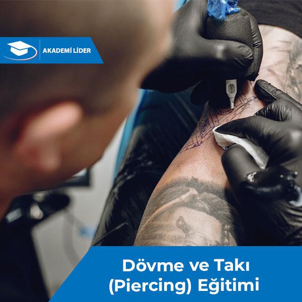 Dövme ve Takı (Piercing) Eğitimi