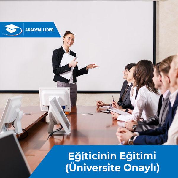 Eğiticinin Eğitimi (Üniversite Onaylı)