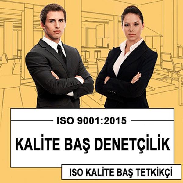 ISO 9001:2015 Kalite Baş Denetçilik Eğitim Programı