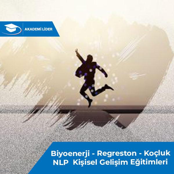 Biyoenerji – Regreston – Koçluk – NLP  Kişisel Gelişim Eğitimleri