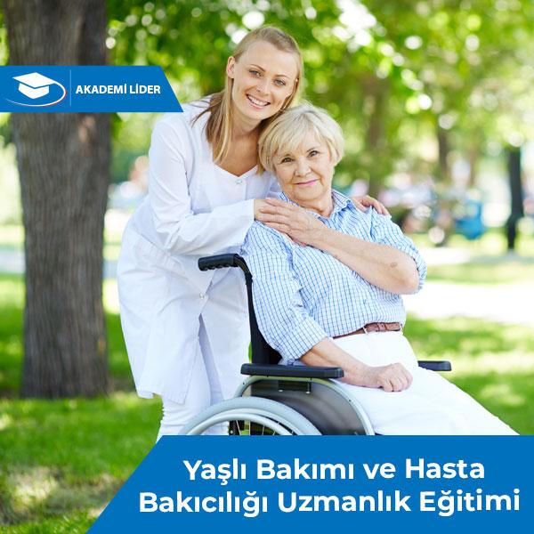 Yaşlı Bakımı ve Hasta Bakıcılığı Uzmanlık Eğitimi